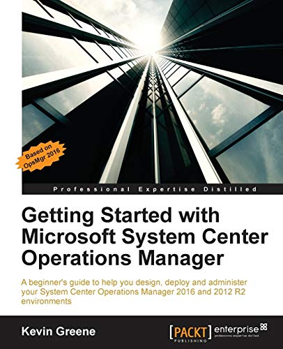 Getting Started with Microsoft System Center Operations Manager from Packt Publishing