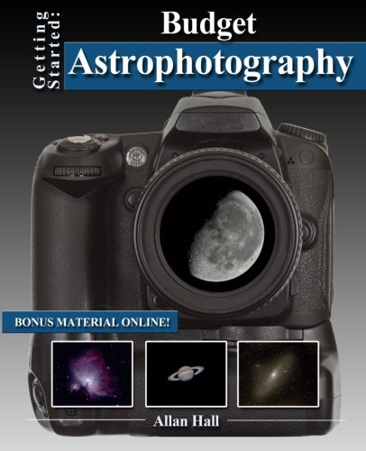 Getting Started: Budget Astrophotography from Createspace