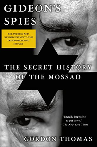 Gideon's Spies: The Secret History of the Mossad from St. Martin's Griffin