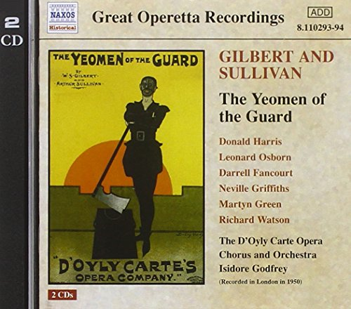 Gilbert & Sullivan: Yeomen of the Guard from NAXOS