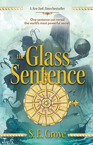 Glass Sentence, The: 1 (Mapmakers Trilogy) from Puffin Books
