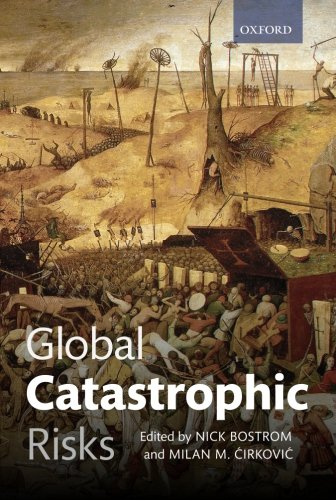 Global Catastrophic Risks from Oxford University Press, USA