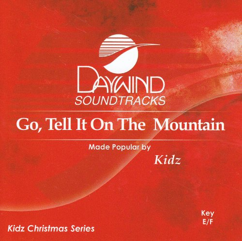 Go Tell It On The Mountain [Accompaniment/Performance Track] from Daywind