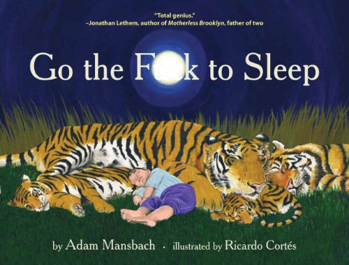 Go the F**k to Sleep from Canongate Books