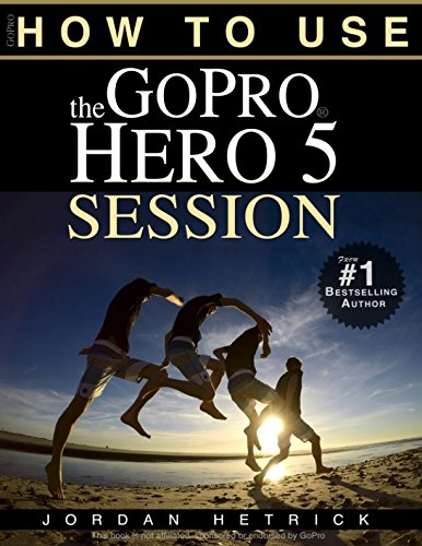 GoPro: How To Use The GoPro HERO 5 Session from Kaisanti Press