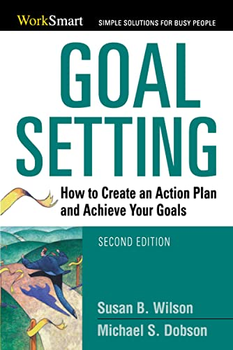 Goal Setting: How to Create an Action Plan and Achieve Your Goals (Worksmart) from Thomas Nelson