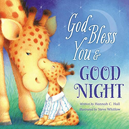 God Bless You & Good Night (A God Bless Book) from Thomas Nelson