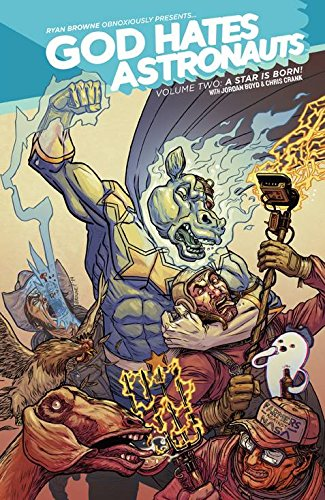 God Hates Astronauts Volume 2 (God Hates Astronauts Tp) from Image Comics