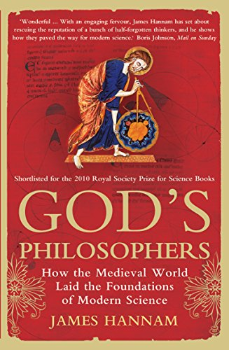God's Philosophers: How the Medieval World Laid the Foundations of Modern Science from Icon Books Ltd
