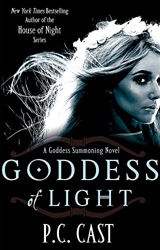 Goddess Of Light: Number 3 in series (Goddess Summoning) from Piatkus