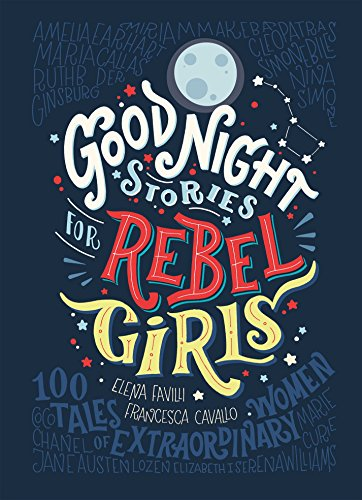 Good Night Stories for Rebel Girls from Particular Books