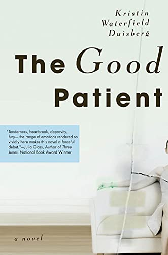 Good Patient: A Novel from St. Martin's Griffin