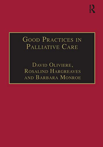 Good Practices in Palliative Care: A Psychosocial Perspective: A Psychosocial Approach from Routledge
