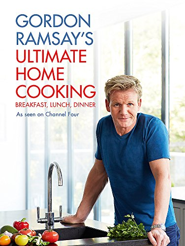 Gordon Ramsay's Ultimate Home Cooking from Hodder & Stoughton General Division
