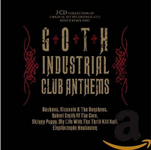 Goth Industrial Club Anthems from Cleopatra