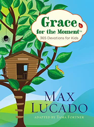 Grace for the Moment: 365 Devotions for Kids from Brand: Thomas Nelson