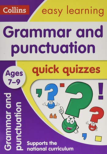 Grammar & Punctuation Quick Quizzes Ages 7-9: test your grammar and punctuation knowledge with fun quizzes (Collins Easy Learning KS2) from Collins