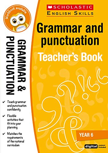 Grammar and Punctuation Year 6 (Scholastic English Skills) from Scholastic