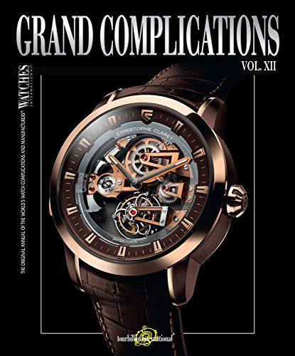 Grand Complications: Volume XII: 12 from Rizzoli International Publications