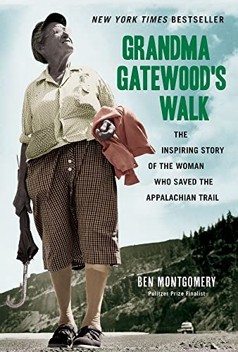 Grandma Gatewood's Walk from Chicago Review Press