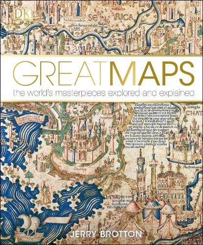 Great Maps: The World's Masterpieces Explored and Explained from DK