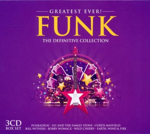 [Greatest Ever!] Funk: The Definitive Collection