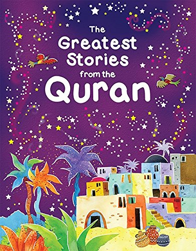Greatest Stories from the Quran from Goodword Books