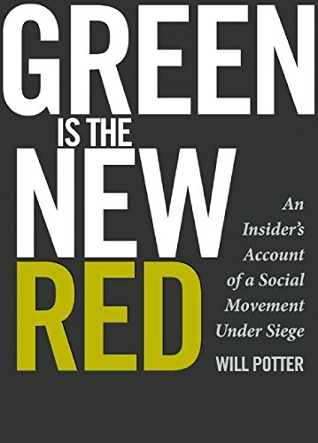 Green is the New Red: The Journey from Activist to ECO-Terrorist from KLO80