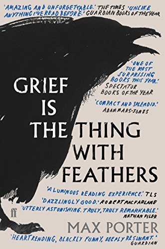 Grief is the Thing with Feathers from Faber & Faber