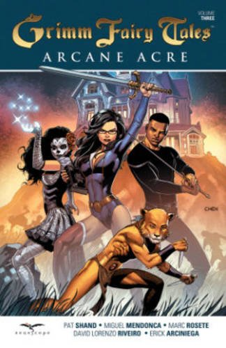 Grimm Fairy Tales: Arcane Acre Volume 3 from Zenescope