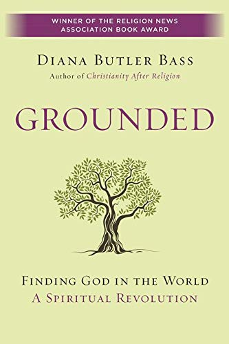 Grounded: Finding God in the World-A Spiritual Revolution from HarperOne