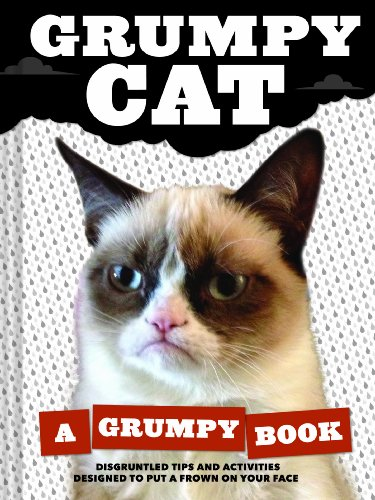 Grumpy Cat: (Unique Books, Humor Books, Funny Books for Cat Lovers) from Chronicle Books