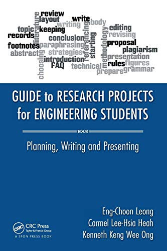 Guide to Research Projects for Engineering Students: Planning, Writing and Presenting from CRC Press
