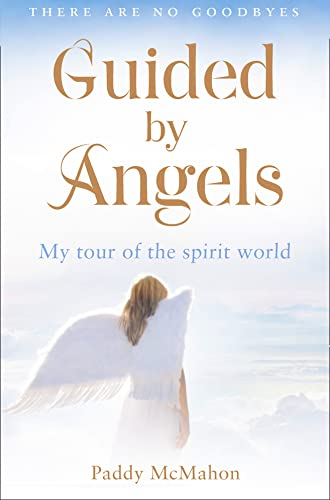 Guided by Angels: My Tour of the Spirit World from Collins