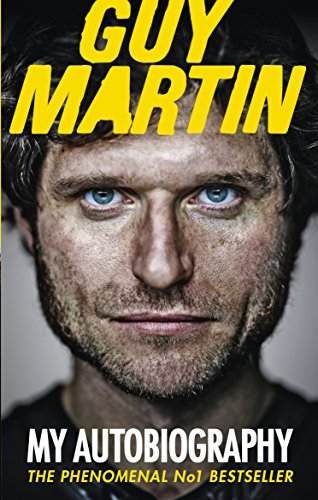 Guy Martin: My Autobiography from imusti