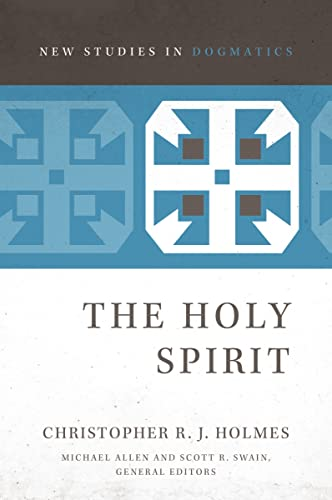 HOLY SPIRIT SC DOGMATICS (New Studies in Dogmatics) from Zondervan