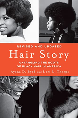 Hair Story (Revised Edition): Untangling the Roots of Black Hair in America from St. Martin's Griffin