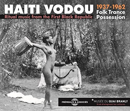 Haiti Vodou 1937-1962 - Folk Trance Possession (3CD)