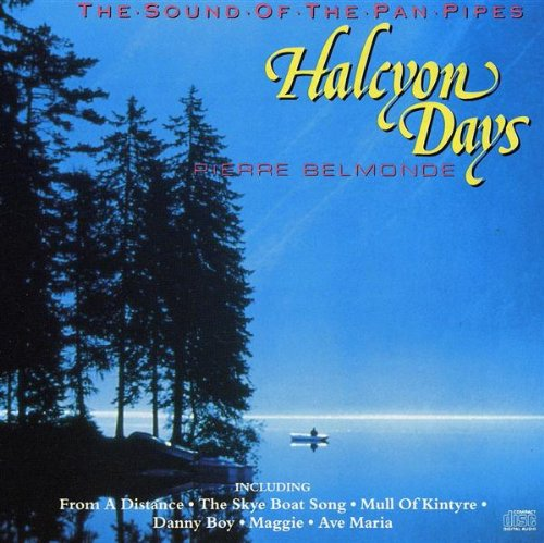 Halcyon Days: Sound of the Pan Pipes