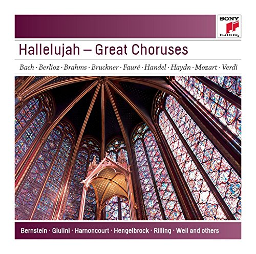 Hallelujah - Great Choruses - Sony Classical Masters