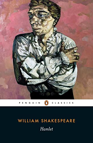 Hamlet: With an introduction, a list of further reading, commentary and a short account of the textual problems of the play. Used and recommended by the Royal Shakespeare Company from Penguin Classics
