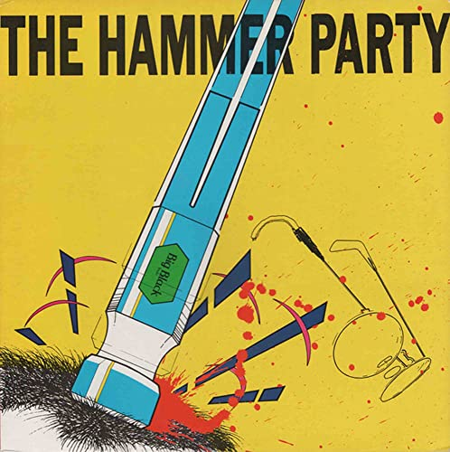 Hammer Party from TOUCH & GO