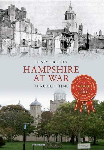 Hampshire at War Through Time from Amberley Publishing