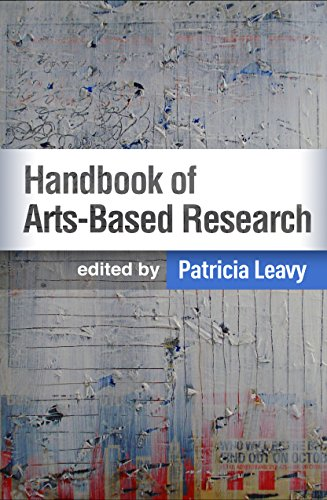 Handbook of Arts-Based Research from Guilford Press