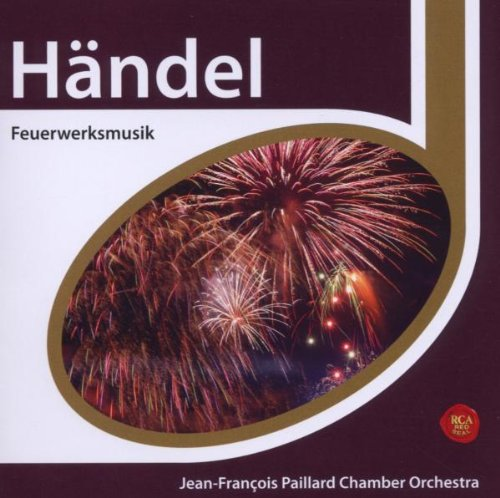 Handel: Music Fuochi Artificio