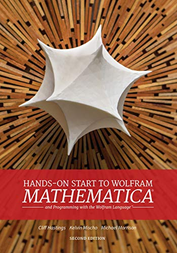 Hands-On Start To Wolfram Mathematica (2Nd Edition) from Wolfram Media Inc