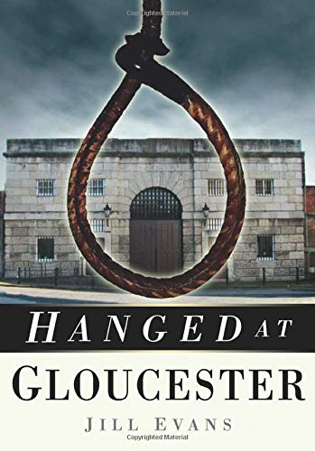 Hanged at Gloucester from The History Press
