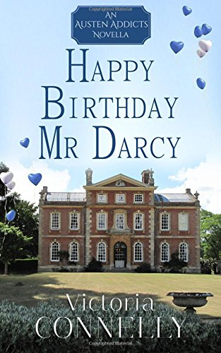 Happy Birthday, Mr Darcy: Volume 5 (Austen Addicts) from Cuthland Press