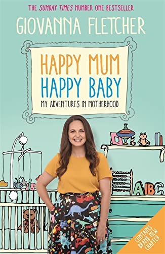 Happy Mum, Happy Baby: My adventures into motherhood from Coronet
