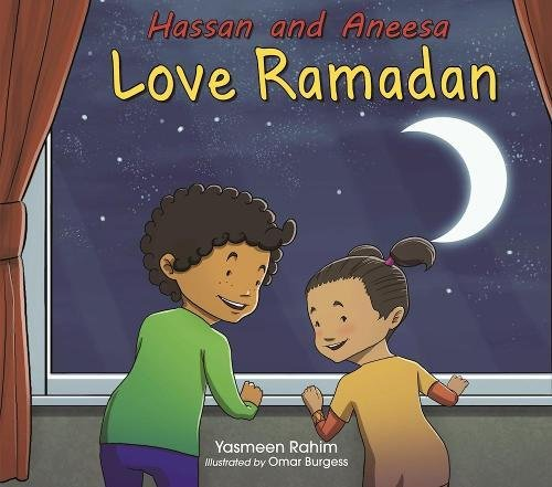 Hassan and Aneesa Love Ramadan (Hassan & Aneesa) from The Islamic Foundation